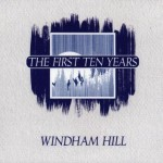 Buy Windham Hill - The First Ten Years (1980-1990) CD1