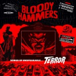 Purchase Bloody Hammers Songs Of Unspeakable Terror