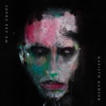 Purchase Marilyn Manson WE ARE CHAOS