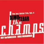 Buy The Champs - The Jazz Guitar Trio Vol. 4(With Joey Defrancesco & Idris Muhammad)