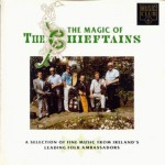 Buy The Magic of the Chieftains
