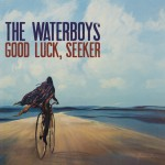 Purchase The Waterboys Good Luck, Seeker (Deluxe Edition)