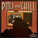 Buy Pmj And Chill