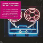 Purchase Soft Cell Keychains And Snowstorms - The Soft Cell Story CD1