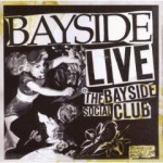 Buy Live At The Bayside Social Club