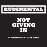 Buy Not Giving In (Feat. John Newman & Alex Clare)