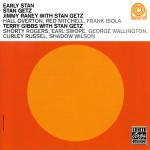 Buy Early Stan (With Jimmy Raney & Terry Gibbs)