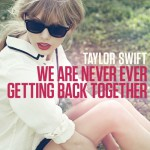 Buy We Are Never Ever Getting Back Together (CDS)