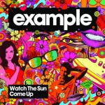 Purchase Example Watch The Sun Come Up (MCD)
