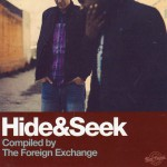 Buy Hide & Seek (Compiled By The Foreign Exchange)