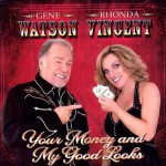 Purchase Gene Watson & Rhonda Vincent Your Money And My Good Looks
