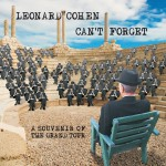 Purchase Leonard Cohen Can't Forget: A Souvenir of the Grand Tour