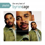 Buy Playlist: The Very Best Of Byron Cage