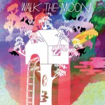 Buy Walk The Moon