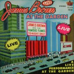 Buy Live At The Garden (With The Famous Flames) (Expanded Edition 2009) CD2