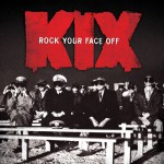 Purchase Kix Rock Your Face Off