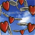 Buy If God Will Send His Angels (EP)