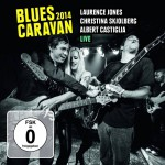 Buy Blues Caravan Live 2014 (With Christina Skjolberg & Albert Castiglia)
