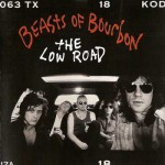 Purchase Beasts of Bourbon The Low Road