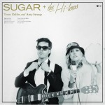Buy Sugar + The High-Lows (With Amy Stroup)