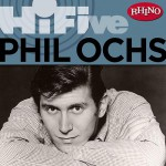 Purchase Phil Ochs Rhino Hi-Five: Phil Ochs