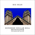 Buy Hundred Dollar Bill Skyscraper (Feat. Mac Miller) (CDS)