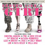 Buy Served Like A Girl (Music From And Inspired By The Documentary Film)