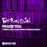Buy Praise You (Purple Disco Machine Extended Remix) (CDS)