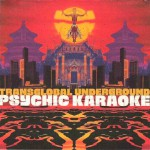 Purchase Transglobal Underground Psychic Karaoke