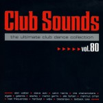 Buy Club Sounds The Ultimate Club Dance Collection Vol. 80 CD3