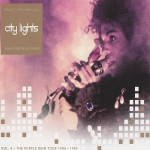Buy City Lights Remastered & Extended Vol. 4: The Purple Rain Tour 1984-1985 CD1
