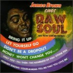 Buy James Brown Sings Raw Soul