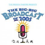 Buy The Big, Big Broadcast Of 2005: Radio's A Heartbreak