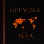 Purchase SOJA Get Wiser