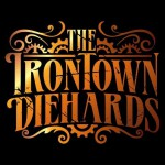 Buy The Irontown Diehards