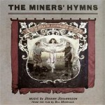 Buy The Miners' Hymns