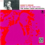 Purchase Sonny Criss Sonny's Dream (Birth of the New Cool)