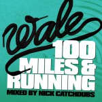 Buy 100 Miles And Running (Mixtape)