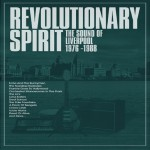 Buy Revolutionary Spirit (The Sound Of Liverpool 1976-1988) CD1