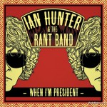Buy When I'm President (With The Rant Band)