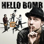 Purchase Hello Bomb Zuender