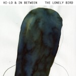 Purchase Hi-Lo & In Between The Lonely Bird