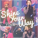 Buy Shine Your Way (With Yuna) (CDS)