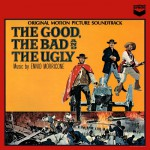 Buy The Good, The Bad And The Ugly (Original Motion Picture Soundtrack)