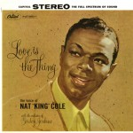 Purchase Nat King Cole Love Is The Thing