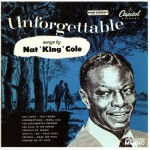 Purchase Nat King Cole Unforgettable Songs By Nat King Cole