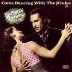 Buy Come Dancing With The Kinks: The Best Of The Kinks 1977-1986