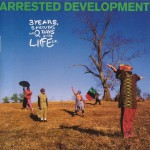Purchase Arrested Development 3 Years, 5 Months And 2 Days In The Life Of...