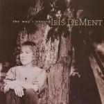 Purchase Iris DeMent The Way I Should