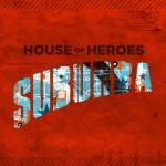 Purchase House Of Heroes Suburba